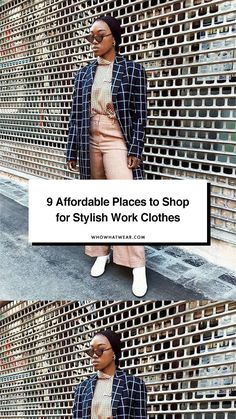 The best places to shop for chic and affordable work clothes.