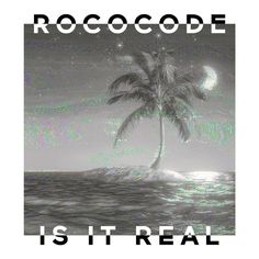 Is It Real | Rococode | http://ift.tt/2se2W2b | Added to: http://ift.tt/2fSBPQa #indietronic #spotify
