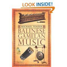 Balinese Gamelan Music [Paperback].  Michael Tenzer (Author), I Made Moja (Illustrator). #RediscoverBali #Bali #Book