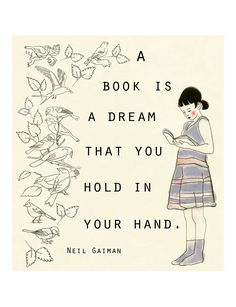 A Book is like a dream that you hold in your hand - Neil Gaiman (Matou en Peluche)