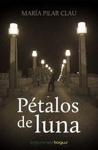 """Una intrigante historia de amor, desamor y suspense que nos sorprenderá. """"Pétalos de luna"""" de Mª del Pilar Clau. Nuestro Tagus Today de Ediciones Tagus."""