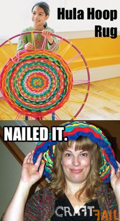 hula-hoop-rug-nailed-it (She took the words right out of my mouth! Hula Hoop Rug, Fail Nails, Where Do I Go, Expectation Vs Reality, Pinterest Fails, Art Classroom, Really Funny, You Nailed It, Funny Memes