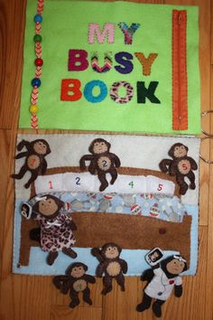 Children's Felt Busy Book / Quiet Book.love the monkey idea.  You could also use the printing on felt technique for the monkeys on white felt and then just cut out to save time.
