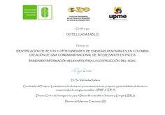 La señora Norma Inés Escobar gerente del Hotel Casa Pablo de la ciudad de Neiva suministro y contribuyo a la actualización del sistema de gestión de la información y conocimiento (SGI) Desarrollado por la UPME, permitiendo el intercambio de información acerca de Proyectos de investigación de Tecnologías existentes, mercado energético (oferta-demanda).