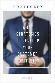 What strategies to develop your customer portfolio? Digital Strategy, Business, Recipes, Store, Business Illustration