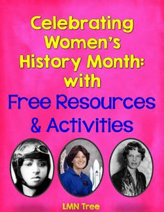 LMN Tree: Celebrating Women's History Month with Free Resources and Activities