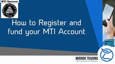 How to open, or register for, an account with Mirror Trading Internation. How To Make Money, How To Become, Science And Technology, Accounting, Mirror, Mirrors, Tile Mirror