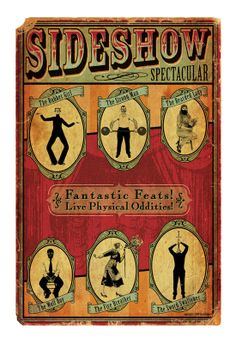 Sideshows and freak shows are fascinating.