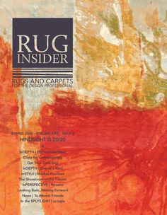 Rug Insider Magazine News for the Rug and Carpet Design Professional - Rug Insider Magazine Braided Rugs, Hand Knotted Rugs, Woven Rug, Buddhist Traditions, Carpet Design, Rug Making, Plexus Products, Magazine, Reading