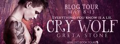 BLOG TOUR & #GIVEAWAY - Cry Wolf (Underwood District #1) by Greta Stone - @gothamgremlins, @XpressoTours, #Gothic, #M_M, #New_Adult, #Paranormal, #Romance - May