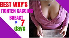 Tighten your sagging breast in 7 days