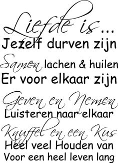 Afbeeldingsresultaat voor liefde is Love Of My Live, I Love You, Qoutes About Love, Good Thoughts, True Quotes, Cool Words, True Love, Quote Of The Day, Texts