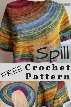Spill is a shawl worked in rows in a gradient yarn, with short rows used to create a gradual, off-center color change. Crochet it with a long color-shifting yarn, or use a few different colors to create asymmetrical stripes.