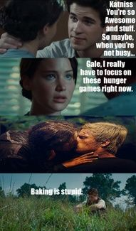 Aww, poor Gale. I still like Peeta and Katniss together anyway. But that is pretty funny.