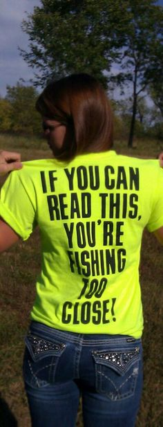 Fishin'...I want this shirt!
