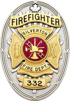firefighter badge   ... or details above (shown is a Silverton Fire Dept. Firefighter badge