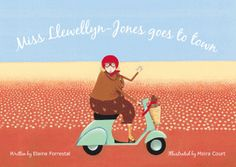 Fremantle Press : Books : Miss Llewellyn-Jones goes to town by Elaine Forrestal with illustrations by Moira Court
