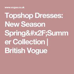 Topshop Dresses: New Season Spring/Summer Collection | British Vogue