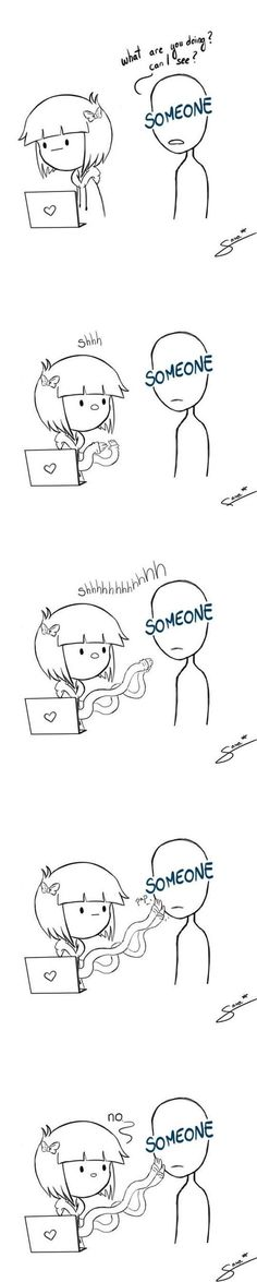 My life, sometimes...