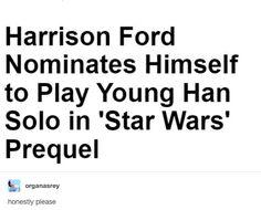 Young Han Solo Prequel #HarrisonFord