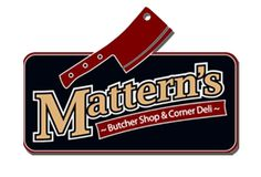 Mattern's Meats - Gourmet, locally grown meats & food. Full breakfast and lunch menu as well.