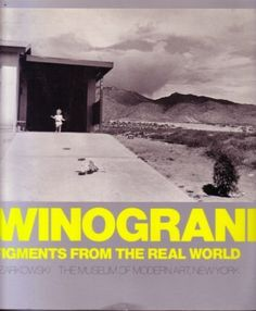 Winogrand: Figments from the Real World by John Szarkowski