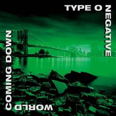 "Type O Negative - World Coming Down (1999) Met Peter in '96. Gentle giant, I'm 6'2"" and he made me feel tiny. The world was a more miserable place with Peter Steele. RIP..."
