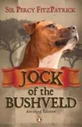 Buy Jock of the Bushveld (abridged edition) by J Percy FitzPatrick and Read this Book on Kobo's Free Apps. Discover Kobo's Vast Collection of Ebooks and Audiobooks Today - Over 4 Million Titles! Staffordshire Bull Terrier, East Africa, Safari, Audiobooks, Ebooks, This Book, Tours, Reading, Animals
