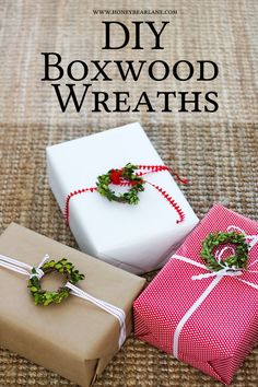 If you want to adorn your Christmas presents with some farmhouse charm, there's nothing cuter than DIY boxwood wreaths--A little ribbon and green!