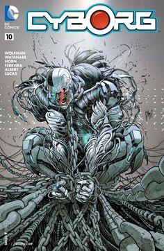 #Cyborg (2015) #10 #DC @dccomics (Cover Artist: Guillem March) Release Date: 4/27/2016
