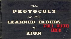 Audio book of - The Protocols of the Learned Elders of Zion (Complete)