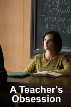 A Teacher's Obsession