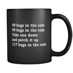99 Bugs In The Code Funny Developer Black Mug - Software Engineer Mug