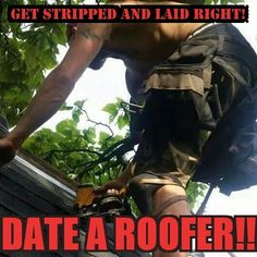 Best 34 Best Roofing Jokes And Quotes Images Roofing Jokes 400 x 300