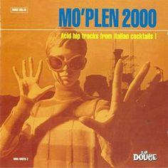 Various : Mo' Plen 2000 -- Acid Hip Tracks From Italian Cocktails (LP, Vinyl record album) Retro Lounge, Music Album Covers, Music Albums, 70s Music, Jazz Music, Lp Vinyl, Vinyl Records, Easy Listening Music, Italian Cocktails