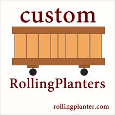 "CUSTOM ROLLING PLANTERS- Same commercial quality planters but designed to the sizes you need.   Minor to major adjustments.  Little to no cost adjustments to special set-ups fees.   We design and make our products from hand with experienced skilled craftman.  Other planter manufacturers outsource their material.  Many say they make planters, they box it or handle it, but...  Know your planter maker, as you should ""know your farmer.""     www.RollingPlanter.com"