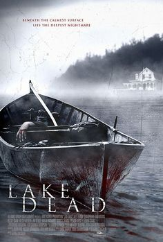 Lake Dead poster, t-shirt, mouse pad Scary Movie Characters, Scary Movies, Great Movies, Halloween Movies, Horror Movie Posters, Horror Movies, Movie List, I Movie, Gugu