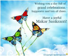 Celebrate a beautiful Makar Sankranti, a harvest festival which is celebrated all over in India. Send these latest Makar Sankranti messages to your loved ones to make their day more colorful. Makar Sankranti Message, Happy Makar Sankranti, Happy New Year Greetings, Good Morning Greetings, Friendship Day Images, Happy New Year Pictures, Funny Emoticons, Bff Drawings, Hindu Festivals