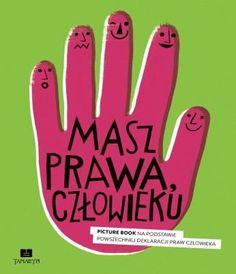 Masz prawa człowieku-Zabielska-Stadnik Iwona, Węgrzecka Małgorzata