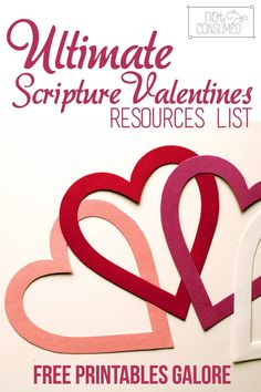 Focus on God's Word on Valentine's Day with this ultimate Scripture valentines resource list. Free printables galore!