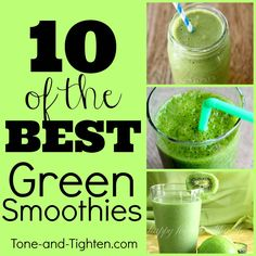 10 of the best green smoothie recipes! Great for breakfast time, lunch time, snack time, or any time! #healthy #smoothie #recipe on Tone-and-Tighten.com