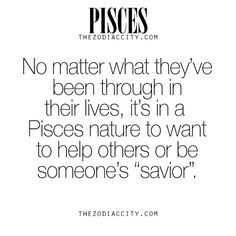 This is so me.  ~pisces life
