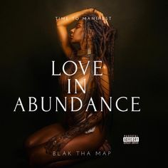 Love In Abundance - Single by Blak Tha Map Kids Artwork, Apple Music, Display Ideas, Abundance, Afro, Map, Album, Songs, Love