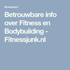 Betrouwbare info over Fitness en Bodybuilding - Fitnessjunk.nl