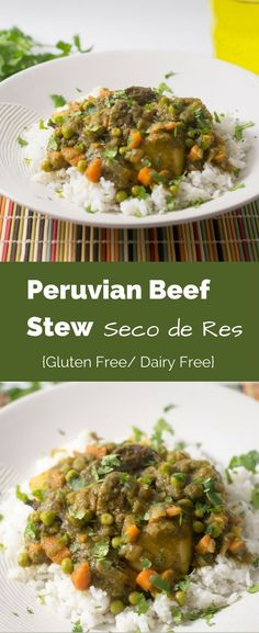Peruvian Beef Stew, Seco de Res, filled with succulent beef, peas, and carrots in a flavorful cilantro sauce, served over rice. via @glutenfreemiami