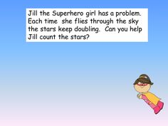 Jill the superhero needs help counting the doubling stars in the sky. Addition Activities, Number Activities, Behaviour Management, Can You Help, Star Sky, Numeracy, Eyfs, Maths, Teaching Resources