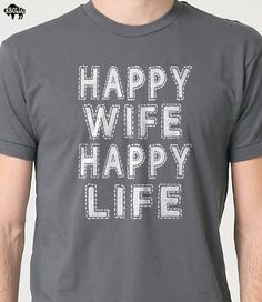 Wedding Gift Happy Wife Happy Life T-shirt - Funny Tshirt Womens T Shirt Men T shirt Husband Gift Cool Shirt T shirt Marriage Tee Funny Shirts For Men, Cool Shirts, Funny Tshirts, T Shirts For Women, Tee Shirts, Gifts For Brother, Gifts For Husband, Fathers Day Gifts, Funny Valentines Gifts