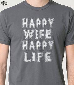 Wedding Gift Happy Wife Happy Life T-shirt - Funny Tshirt Womens T Shirt Men T shirt Husband Gift Cool Shirt T shirt Marriage Tee