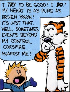 Calvin and Hobbes. Yes they were Heroes