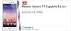 Huawei Ascend P7 Sapphire Edition with Android 4.4.2 (KitKat) check detail: http://mobile.shineoflife.com/huawei-ascend-p7-sapphire-edition.html #latest #updates #news #mobiles #cellphone #smartphone #new #android #HuaweiAscendP7SapphireEdition